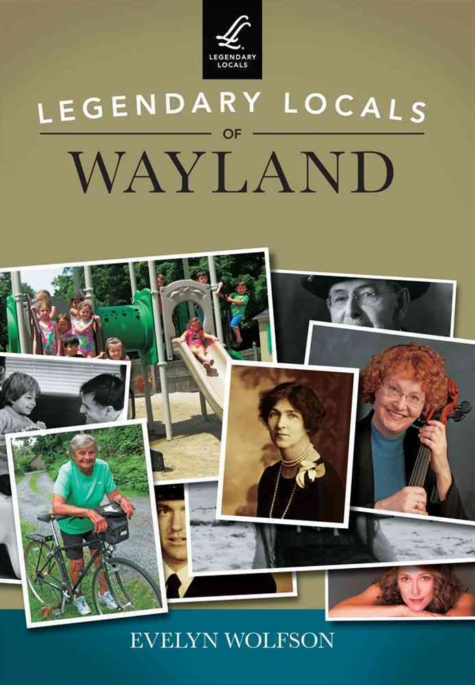 Legendary Locals of Wayland