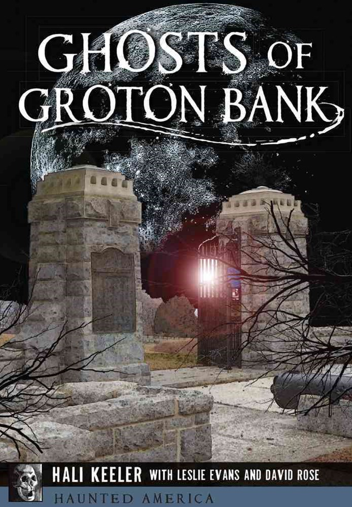 Ghosts of Groton Bank
