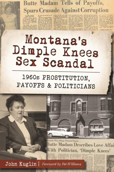 Montana's Dimple Knees Sex Scandal