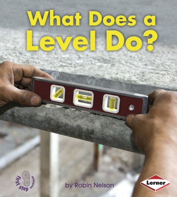 (ebook) What Does a Level Do?