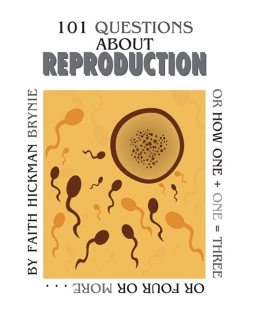 101 Questions about Reproduction (Revised Edition)