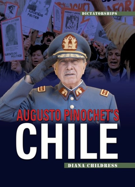 Augusto Pinochet's Chile (Revised Edition)