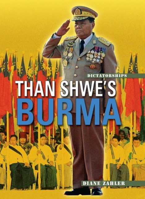 Than Shwe's Burma (Revised Edition)