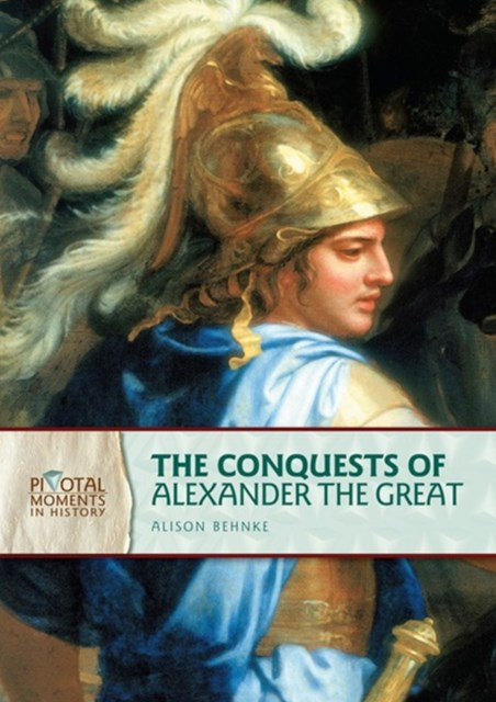 Conquests of Alexander the Great (Revised Edition)