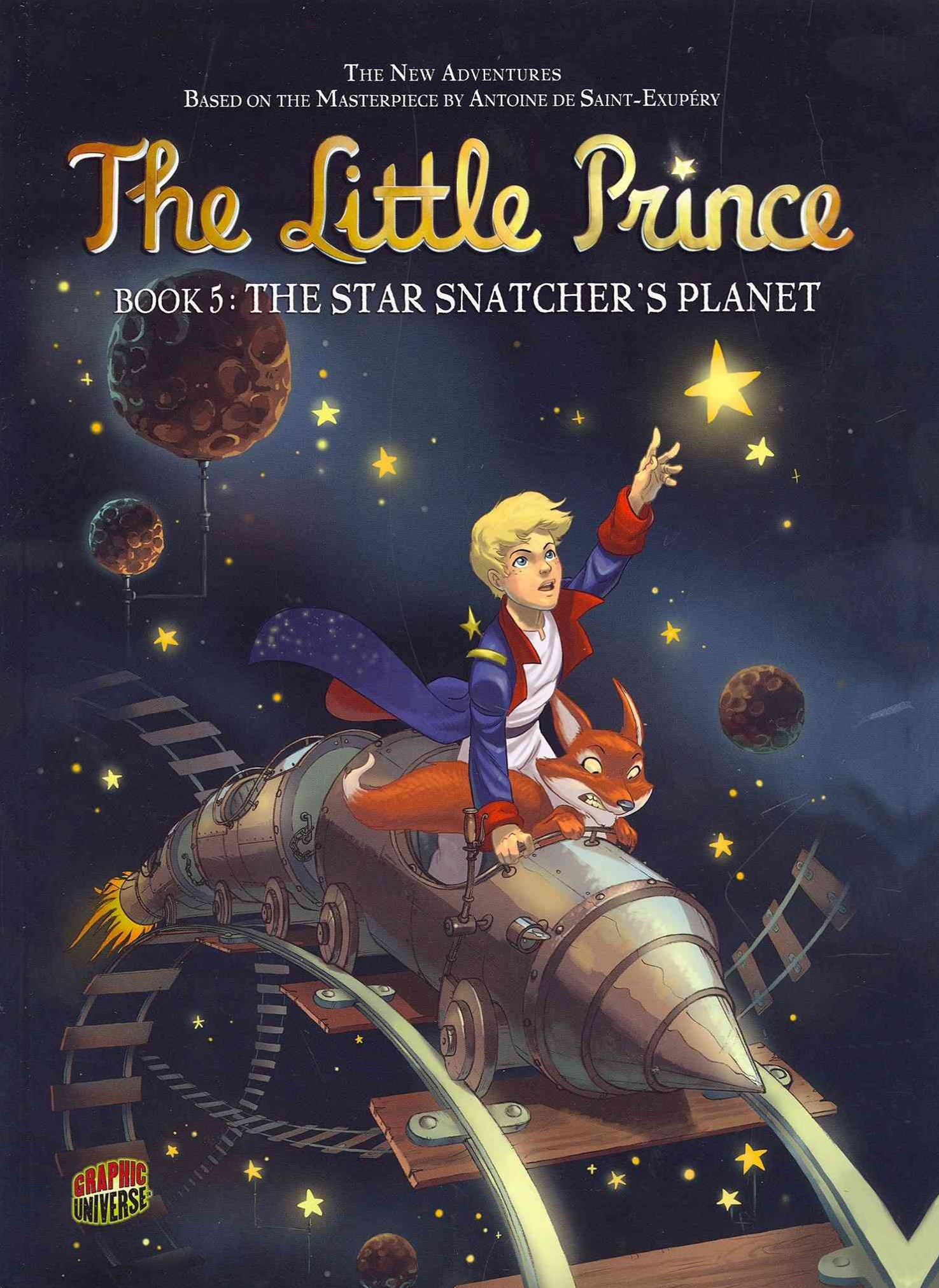 The Little Prince Book 5: The Star Snatcher's Planet