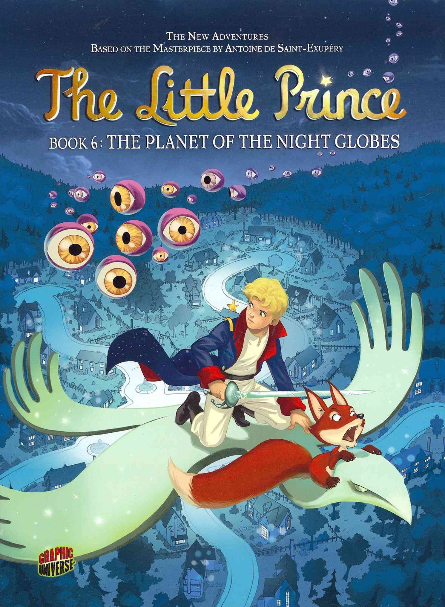 The Little Prince Book 6: The Planet of the Night Globes
