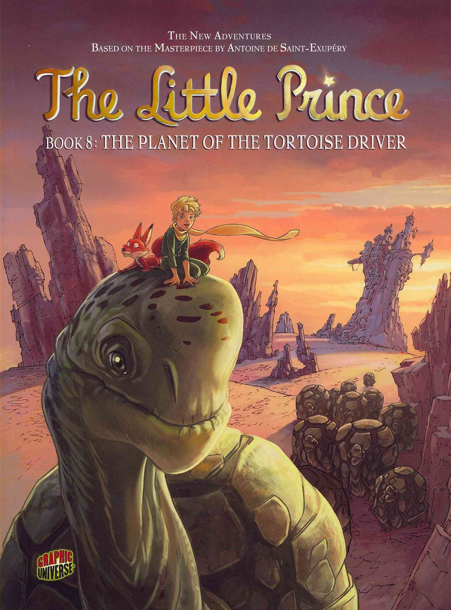 The Little Prince Book 8: The Planet Of The Tortoise Driver