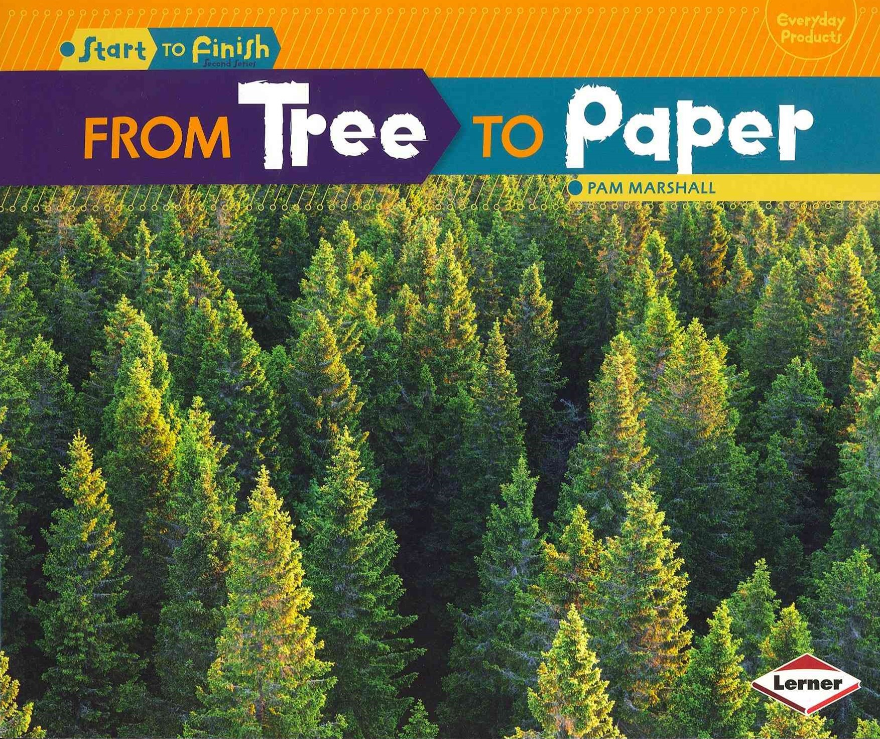 From Tree to Paper - Start to Finish Everyday