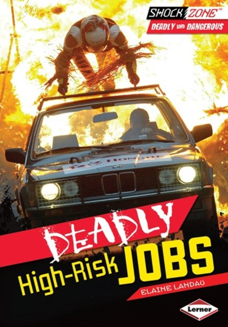 Deadly High-Risk Jobs