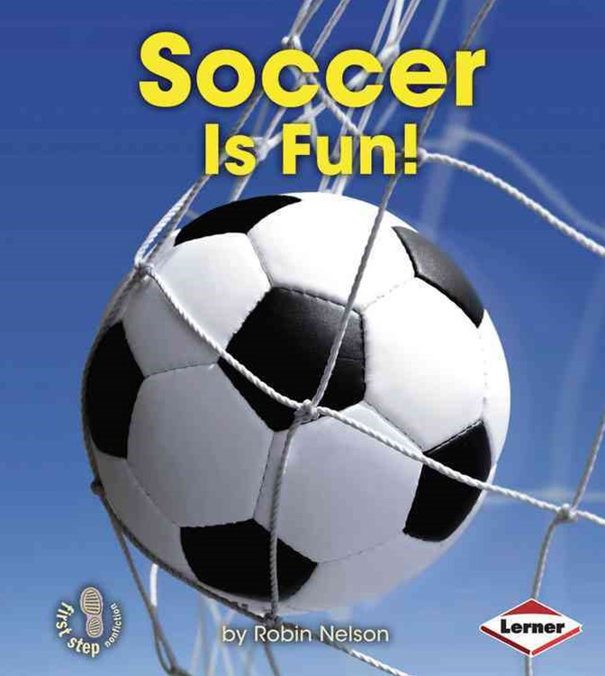 Soccer Is Fun!