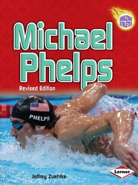 Michael Phelps (2nd Revised Edition)