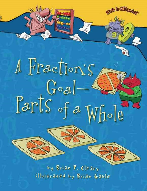 A Fraction's Goal - Parts of a Whole