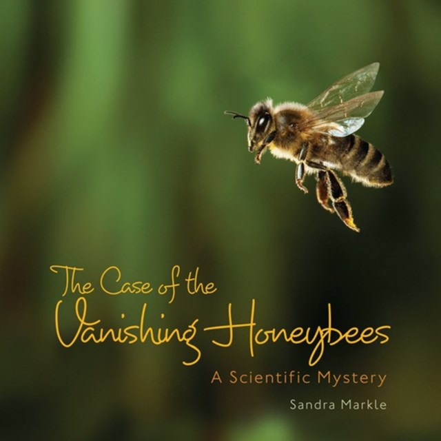 Case of the Vanishing Honeybees