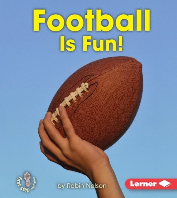 Football Is Fun!