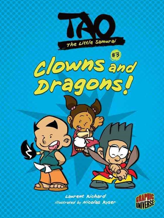 Tao The Little Samurai 3: Clowns and Dragons!