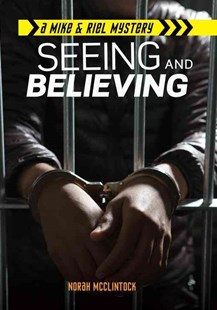 Seeing and Believing by Norah McClintock (9781467726177) - PaperBack - Young Adult Contemporary