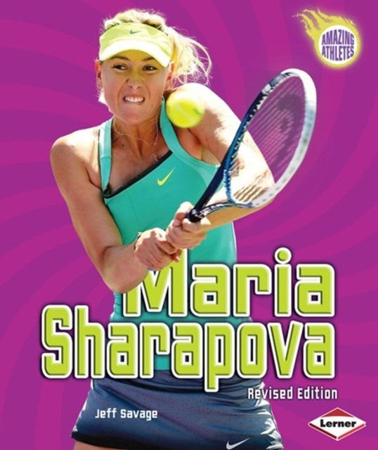 Maria Sharapova (Revised Edition)