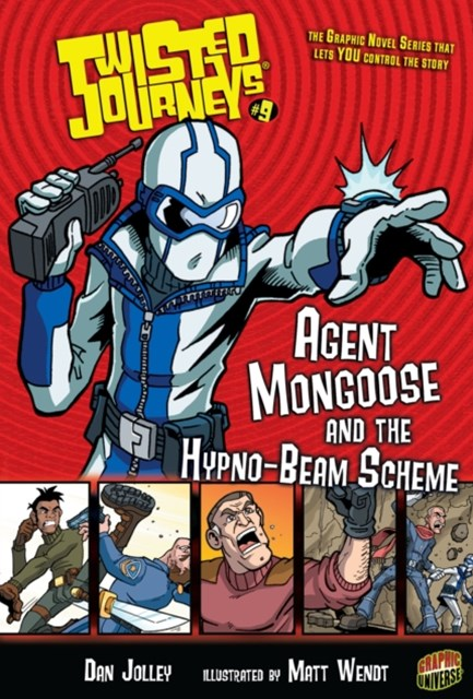 #9 Agent Mongoose and the Hypno-Beam Scheme