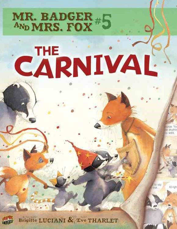 Mr Badger and Mrs Fox Book 5: The Carnival