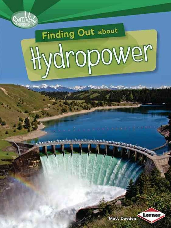 Finding Out About Hydropower - Searchlight Energy Sources