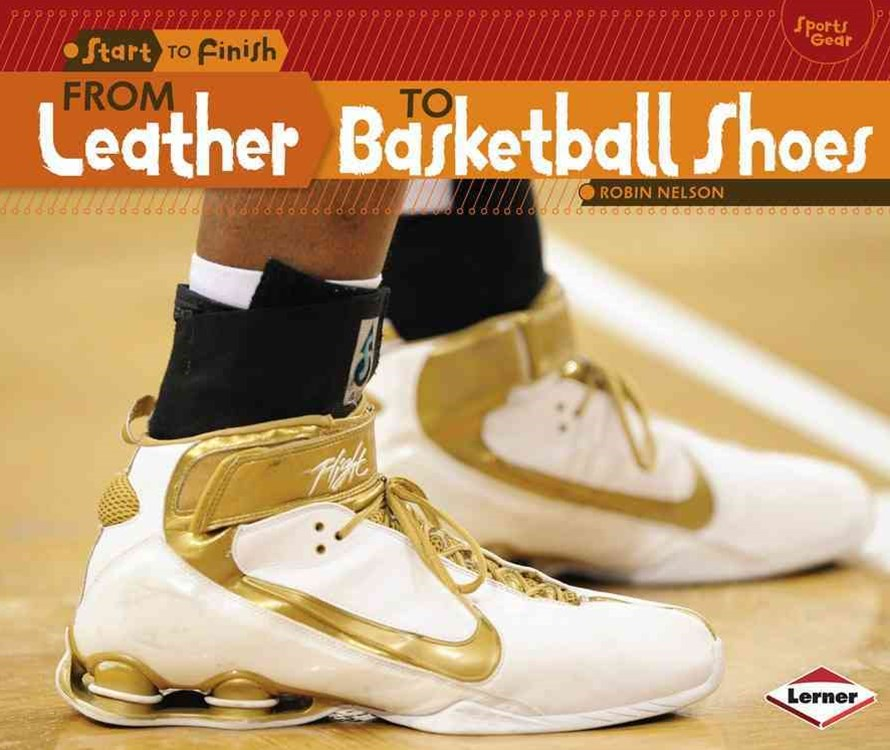 From Leather to Basketball Shoes - Start to Finish Sports