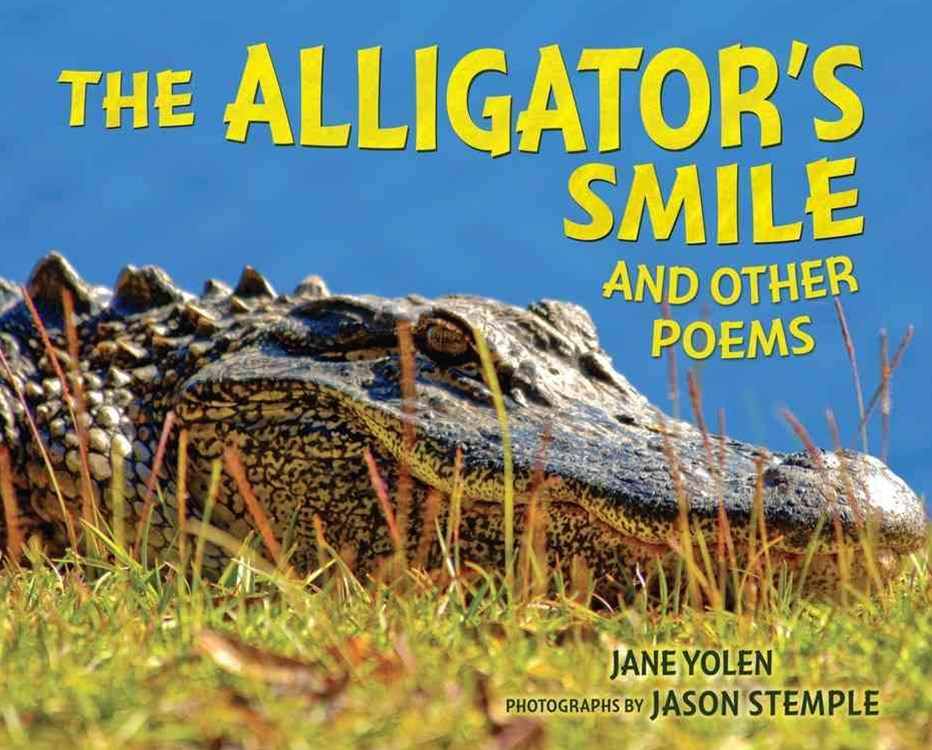 The Alligators Smile and Other Poems