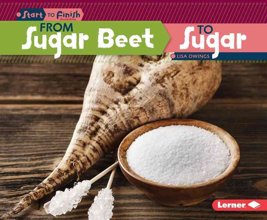 From Sugar Beet to Sugar