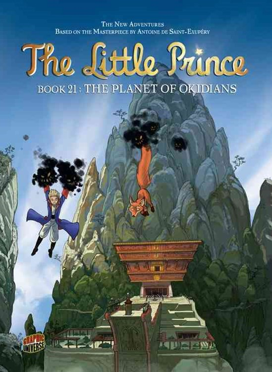 The Little Prince Book 21: The Planet Of Okidians