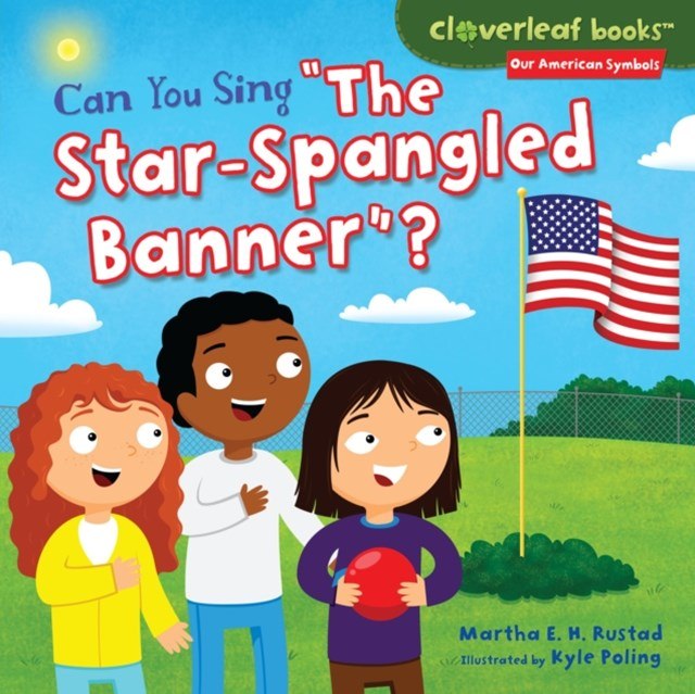 Can You Sing &quote;The Star-Spangled Banner&quote;?