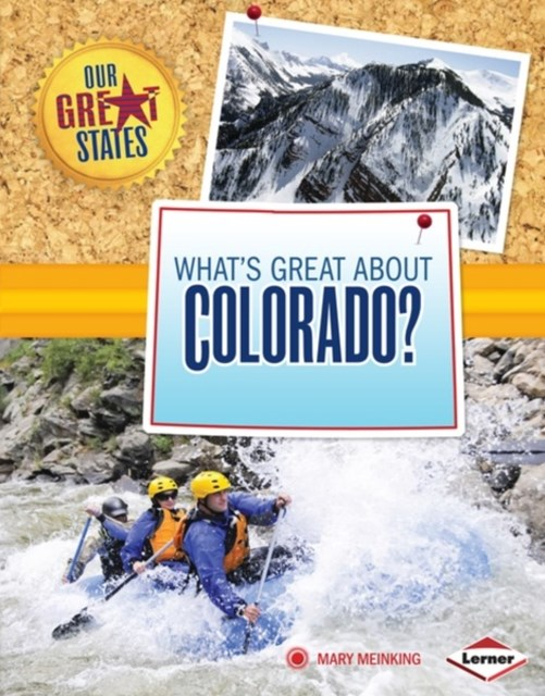 (ebook) What's Great about Colorado?