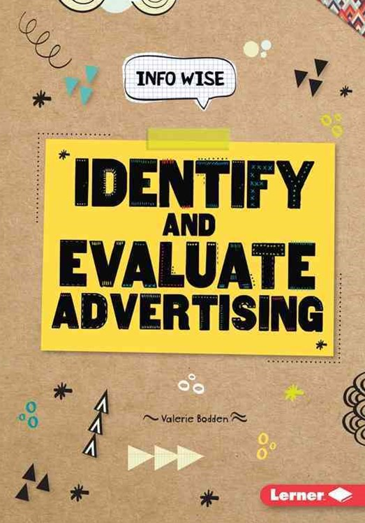 Identify and Evaluate Advertising