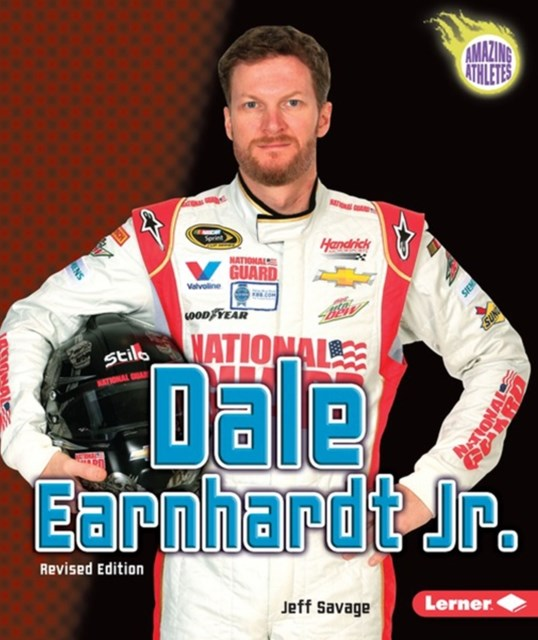 Dale Earnhardt Jr. (2nd Revised Edition)