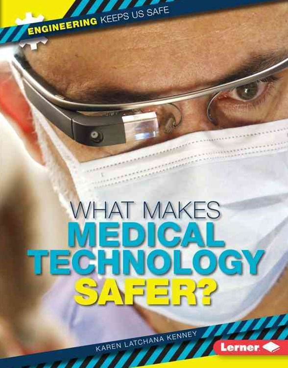 What Makes Medical Technology Safer?