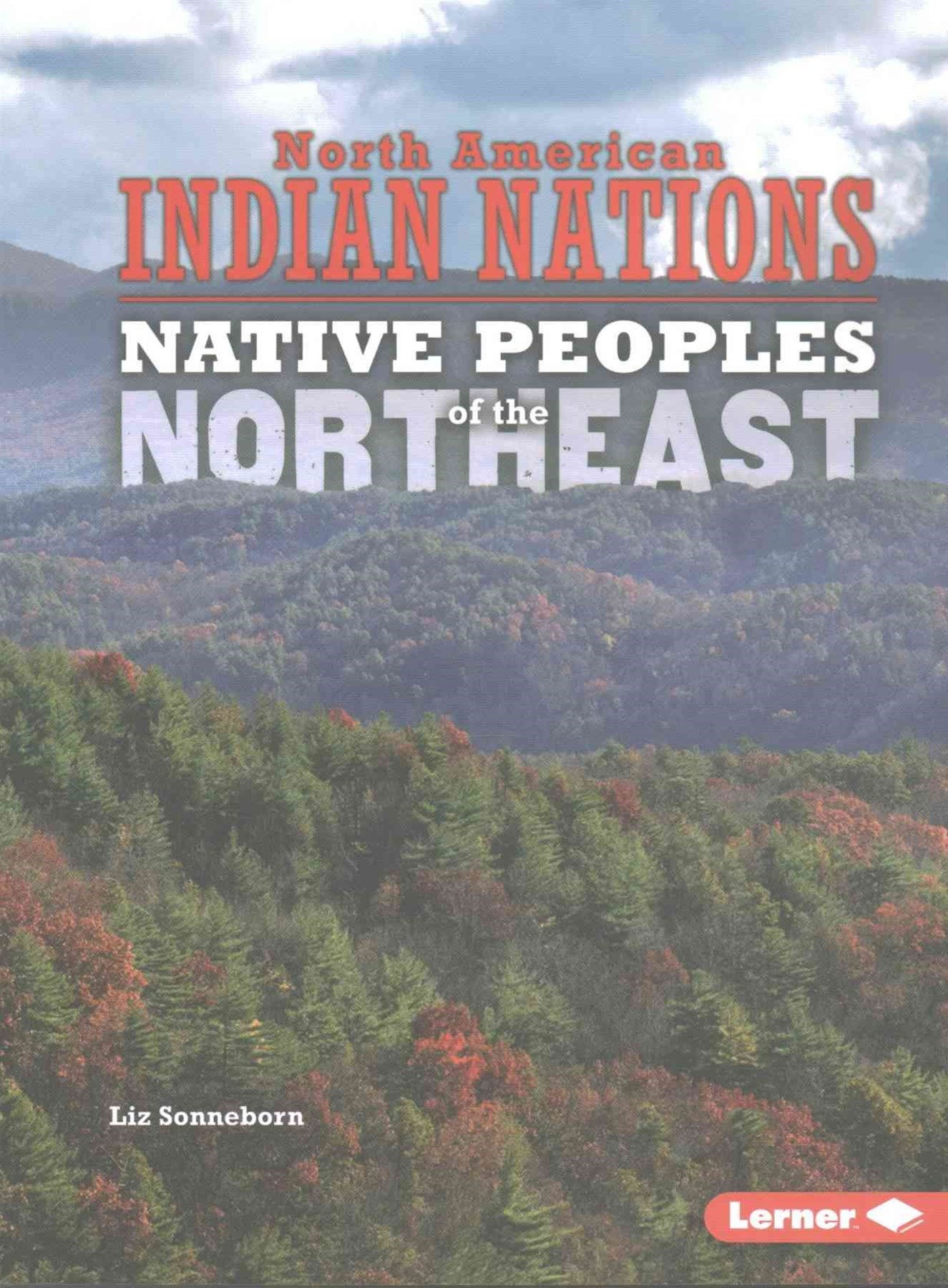 Northeast - Native Peoples - North American Indian Nations