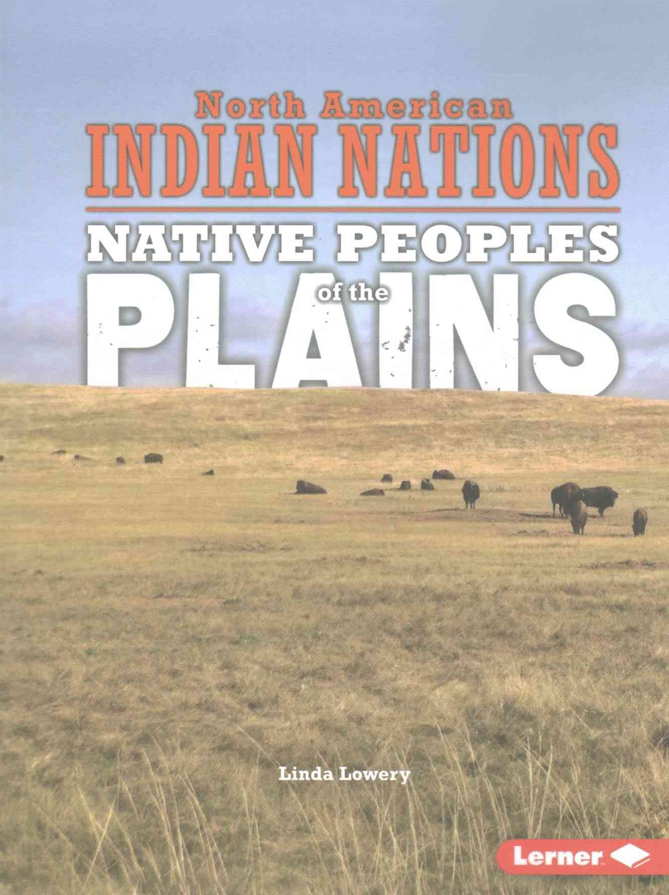 Plains - Native Peoples - North American Indian Nations