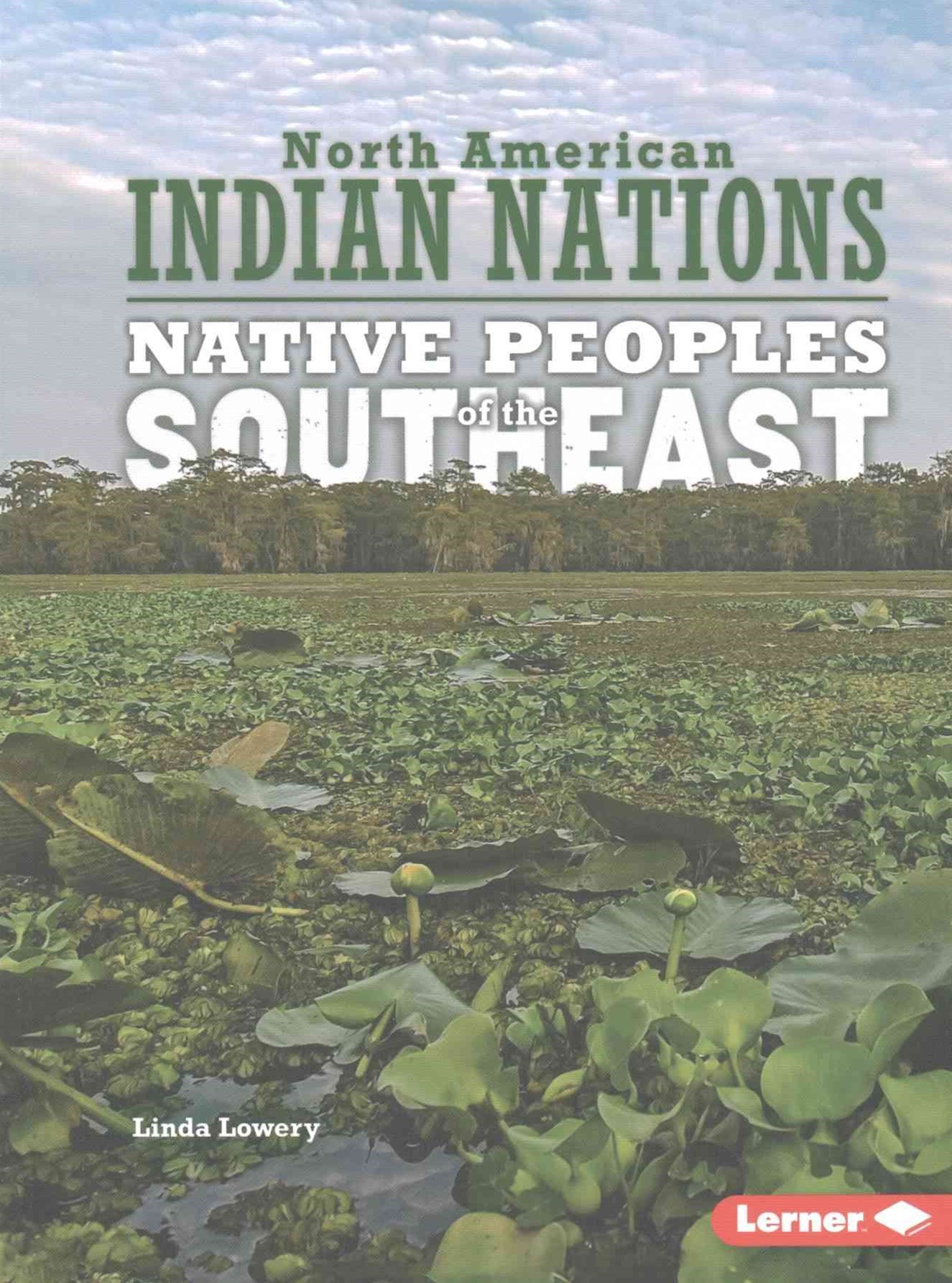 Southeast - Native Peoples - North American Indian Nations
