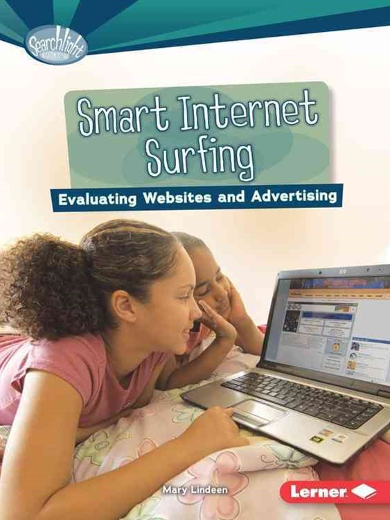 Smart Internet Surfing - Evaluating Websites and Advertising - What is Digital Citizenship - Searchlight