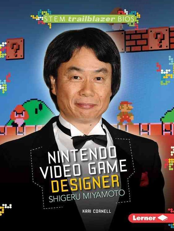 Shigeru Miyamoto - Nintendo Video Game Designer - STEM Trailblazer