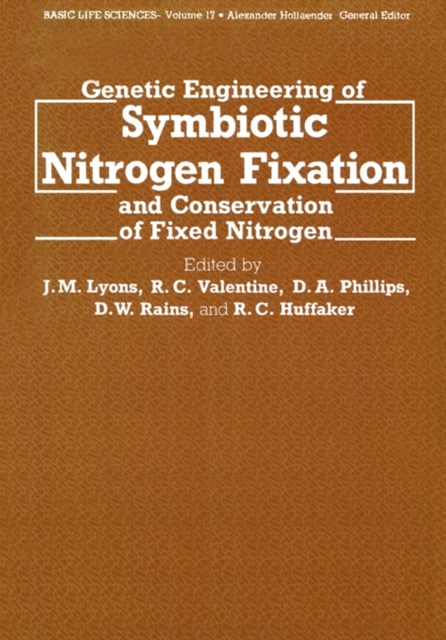 Genetic Engineering of Symbiotic Nitrogen Fixation and Conservation of Fixed Nitrogen