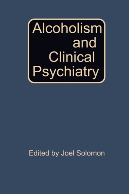 Alcoholism and Clinical Psychiatry