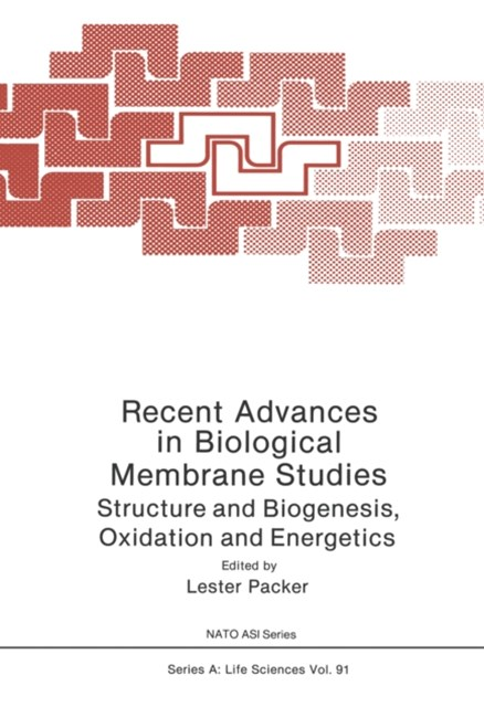 Recent Advances in Biological Membrane Studies