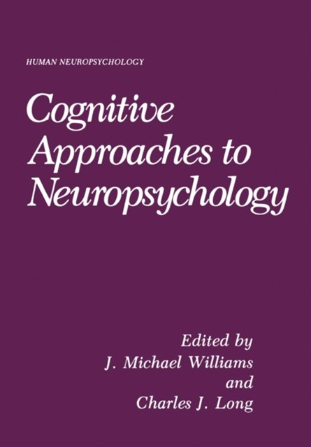 Cognitive Approaches to Neuropsychology