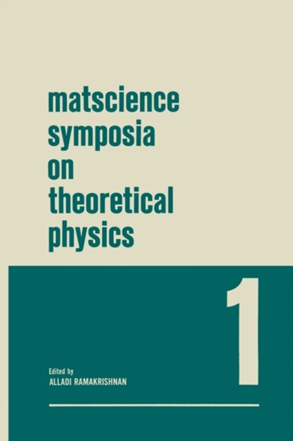 Matscience Symposia on Theoretical Physics