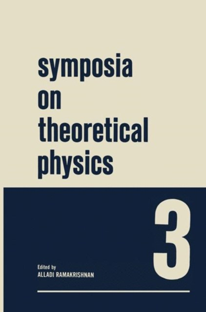 (ebook) Symposia on Theoretical Physics 3