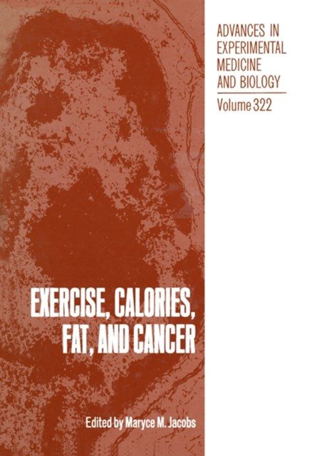 (ebook) Exercise, Calories, Fat and Cancer