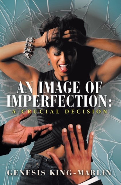 Image of Imperfection: a Crucial Decision