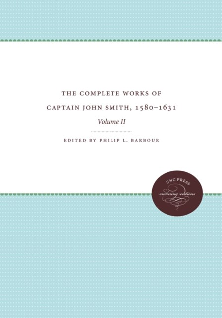 (ebook) Complete Works of Captain John Smith, 1580-1631, Volume II