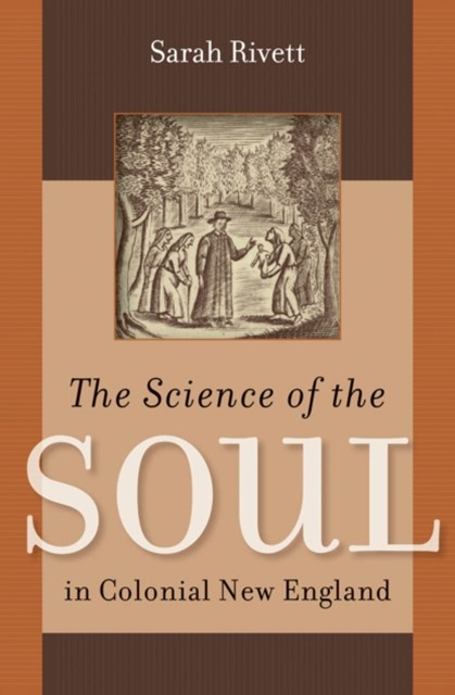 Science of the Soul in Colonial New England