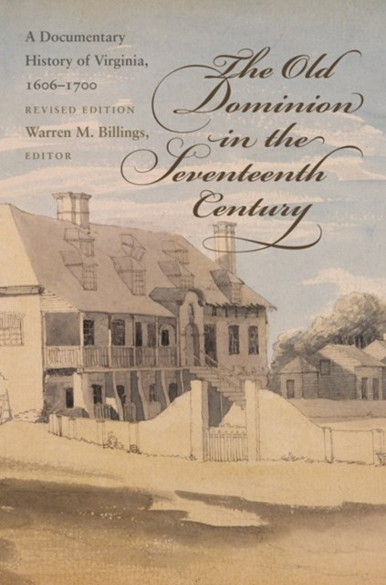 Old Dominion in the Seventeenth Century