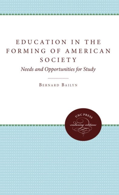 Education in the Forming of American Society